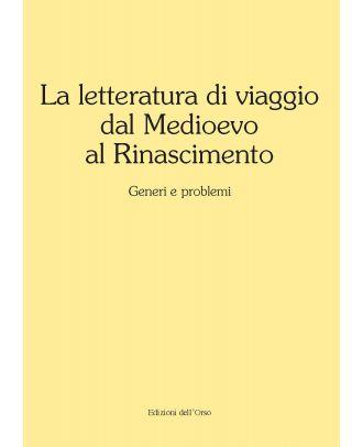 La letteratura di viaggio dal Medioevo al Rinascimento