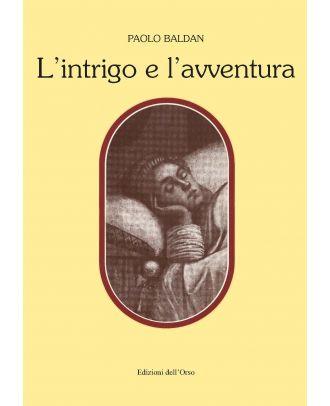 L'intrigo e l'avventura. Tra Ligurio e Orlando