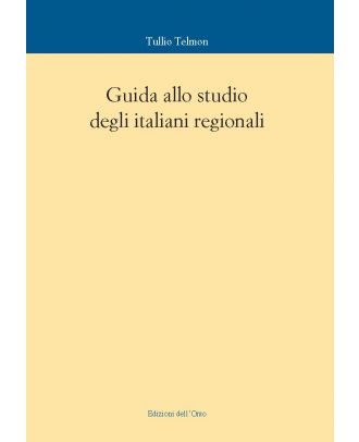 Guida allo studio degli italiani regionali