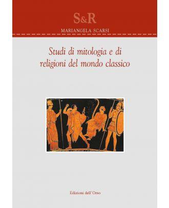 Studi di mitologia e di religioni del mondo classico