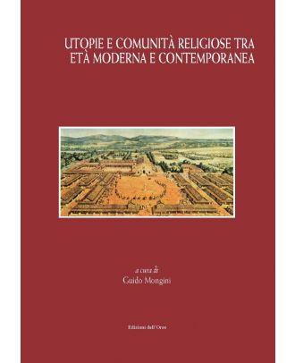 Utopie e comunità religiose tra età moderna e contemporanea