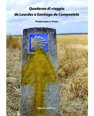 Quaderno di viaggio da Lourdes a Santiago de Compostela