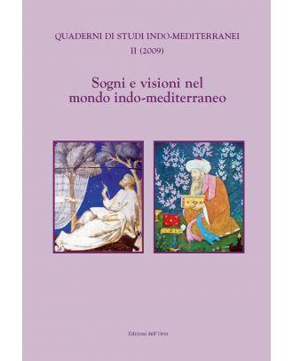 Sogni e visioni nel mondo indo-mediterraneo