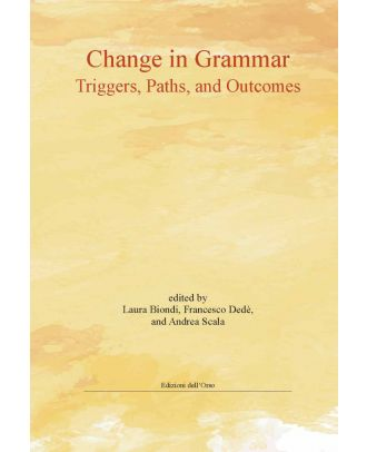 Change in Grammar: Triggers, Paths and Outcomes