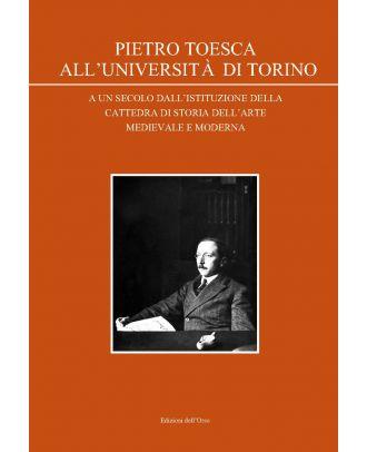 Pietro Toesca all'Università di Torino