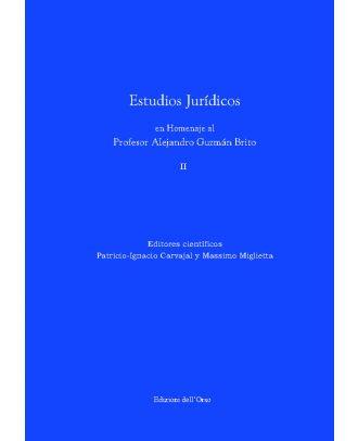 Estudios Jurídicos en Homenaje al Profesor Alejandro Guzmán Brito vol. I