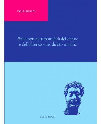Sulla non patrimonialità del danno e dell'interesse nel diritto romano