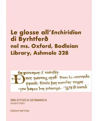 Le glosse all'«Enchiridion» di Byrhtferth nel ms. Oxford, Bodleian Library, Ashmole 328