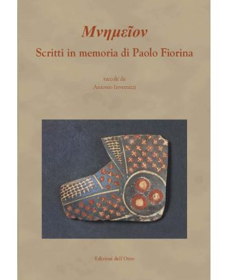 Μνημεῖον. Scritti in memoria di Paolo Fiorina