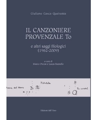 Il Canzoniere provenzale To e altri saggi filologici (1962-2009)