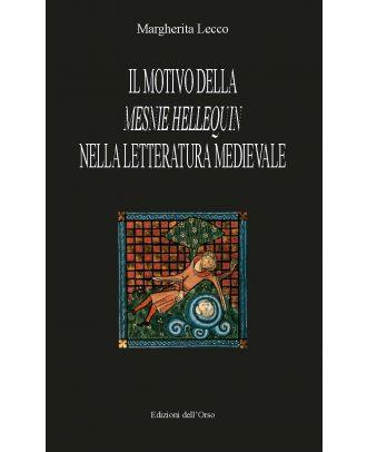 Il motivo della «Mesnie Hellequin» nella letteratura medievale