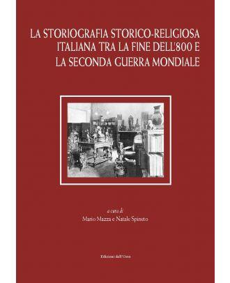 La storiografia storico-religiosa italiana tra la fine dell'800 e la seconda guerra mondiale