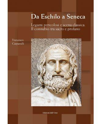 Da Eschilo a Seneca
