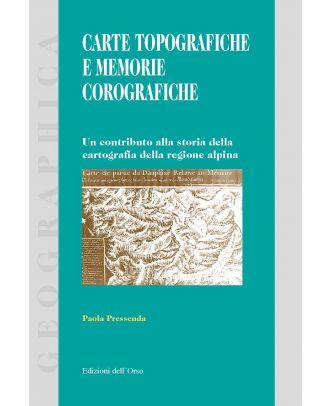 Carte topografiche e memorie corografiche