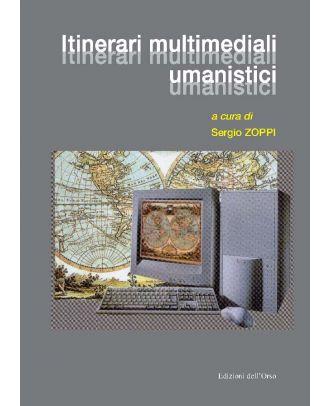 Itinerari multimediali umanistici