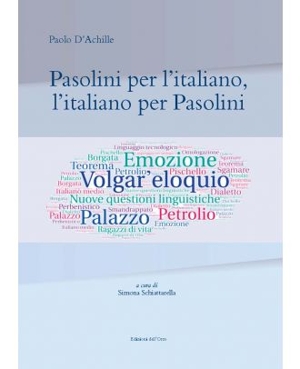 Pasolini per l'italiano, l'italiano per Pasolini