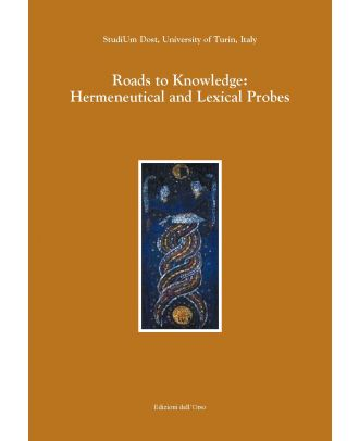 Roads to Knowledge: Hermeneutical and Lexical Probes