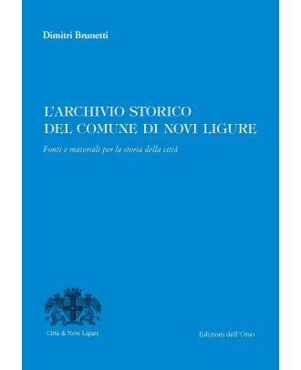 L'archivio storico del Comune di Novi Ligure