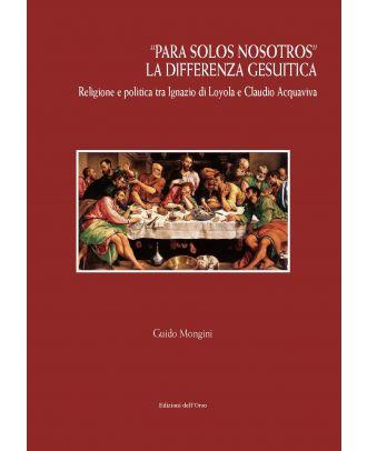 """""""Para solos nosotros"""" La differenza gesuitica"""